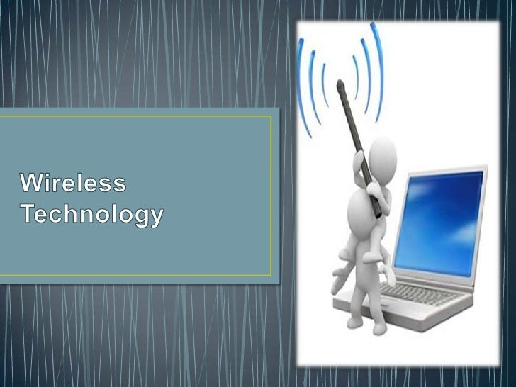 •   Introduction.•   Modes.•   Cordless / Wireless.•   History.•   Applications Of Wireless Technology:-   Mobile Telephon...