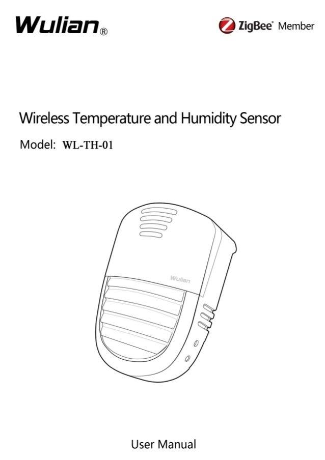 Wireless Temperature and Humidity Sensor User Manual  Copyright notation  ©2011 Nanjing IOT Sensor Technology Co., Ltd All...