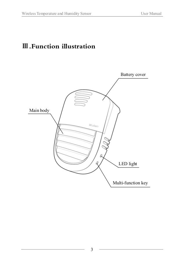 Wireless Temperature and Humidity Sensor User Manual  Ⅳ. Installation Steps  1. Open the battery cover.  4