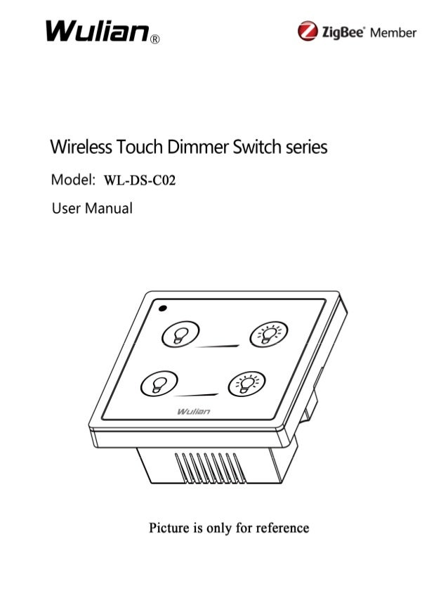 Wireless Touch Dimmer Switch series User Manual  Copyright notation  ©2012 Nanjing IOT Sensor Technology Co., Ltd All Righ...