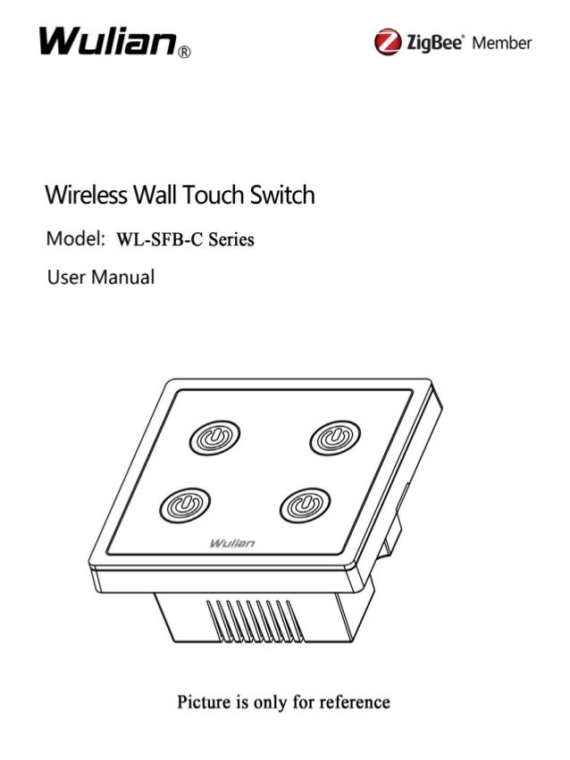Wireless Wall Touch Switch User Manual  Copyright notation  ©2012 Nanjing IOT Sensor Technology Co., Ltd All Rights Reserv...