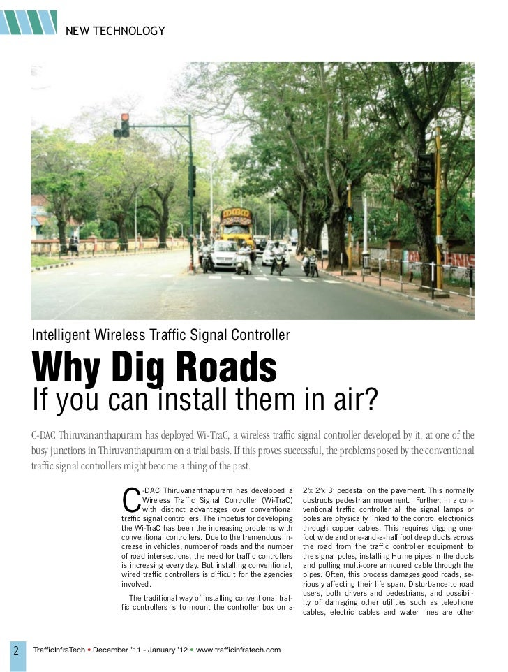 NEW TECHNOLOGY    Intelligent Wireless Traffic Signal Controller    Why Dig Roads    If you can install them in air?    C-...