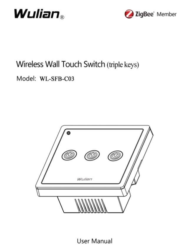 Wireless Wall Touch Switch User Manual  1  CCCCooooppppyyyyrrrriiiigggghhhhtttt nnnnoooottttaaaattttiiiioooonnnn  ©2012 NN...