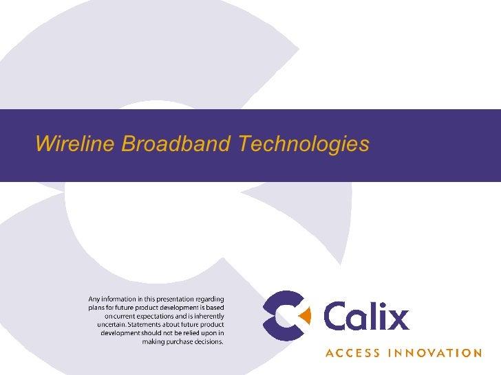 Wireline Broadband Technologies