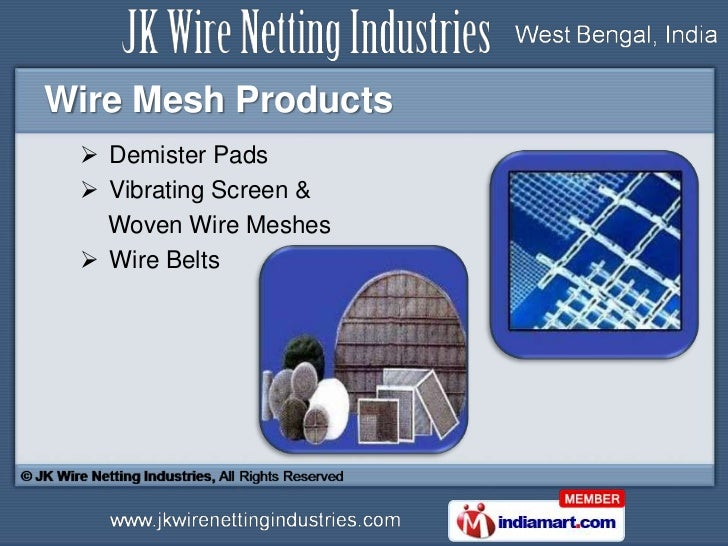 Wirenetting Products by JK Wire Netting Industries, Kolkata