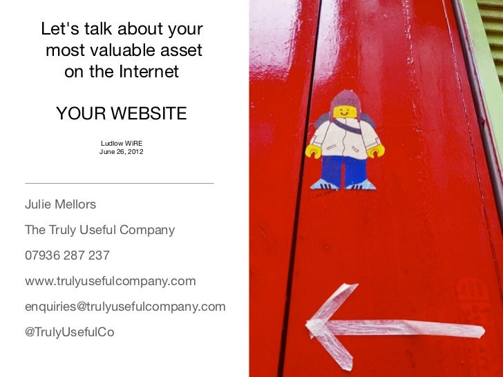 Lets talk about your  most valuable asset     on the Internet     YOUR WEBSITE                Ludlow WiRE                J...