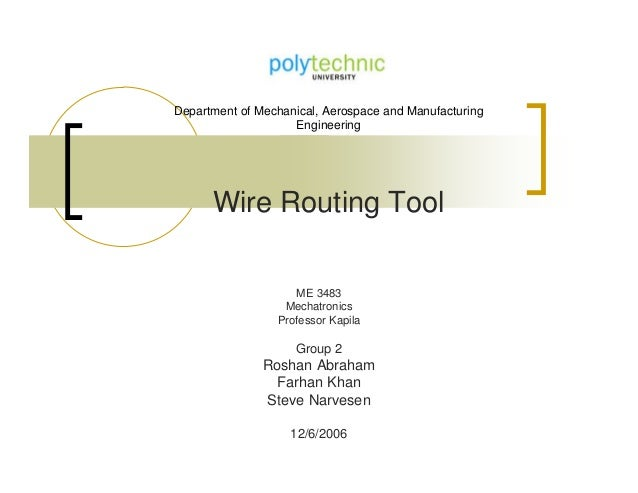 Wire routing tools