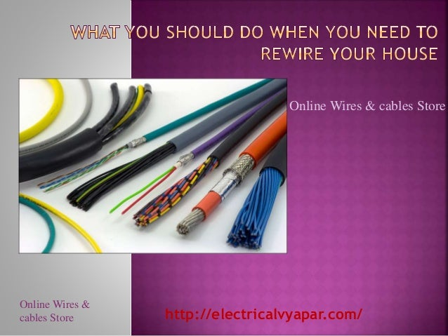 what-you-should-do-when-you-need-to-rewire-your-house -1-638.jpg?cb=1490342289