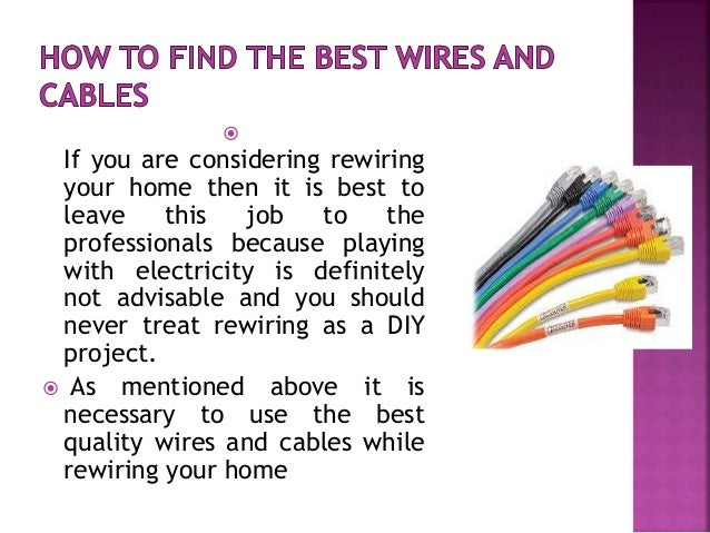 What you should do when you need to rewire your house