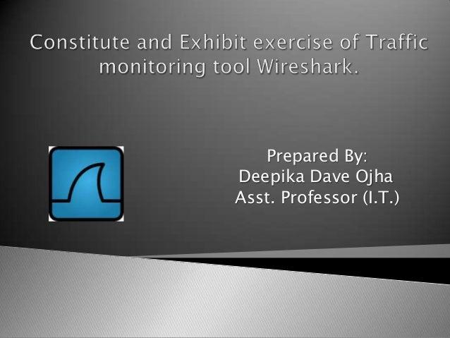 Prepared By: Deepika Dave Ojha Asst. Professor (I.T.)