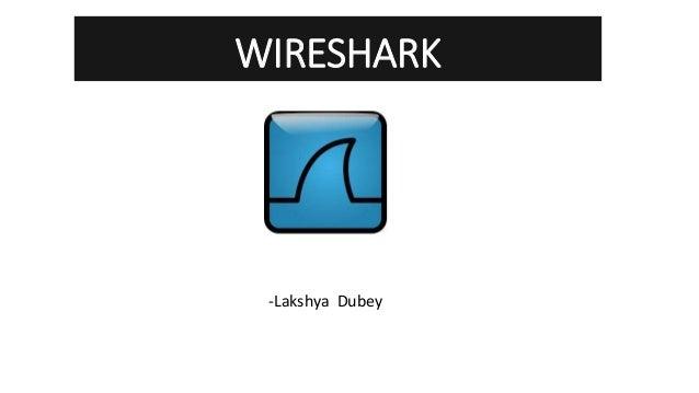 WIRESHARK -Lakshya Dubey