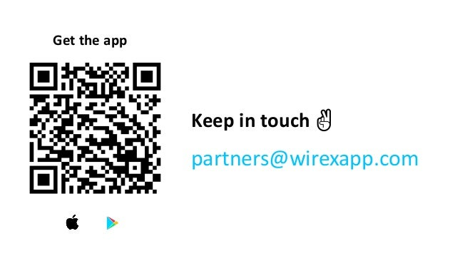Keep in touch ✌ partners@wirexapp.com Get the app