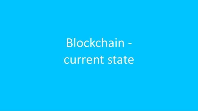 Blockchain - current state