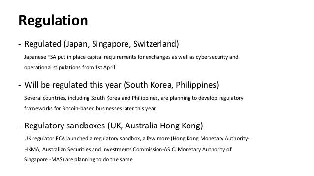 Regulation - Regulated (Japan, Singapore, Switzerland) Japanese FSA put in place capital requirements for exchanges as wel...