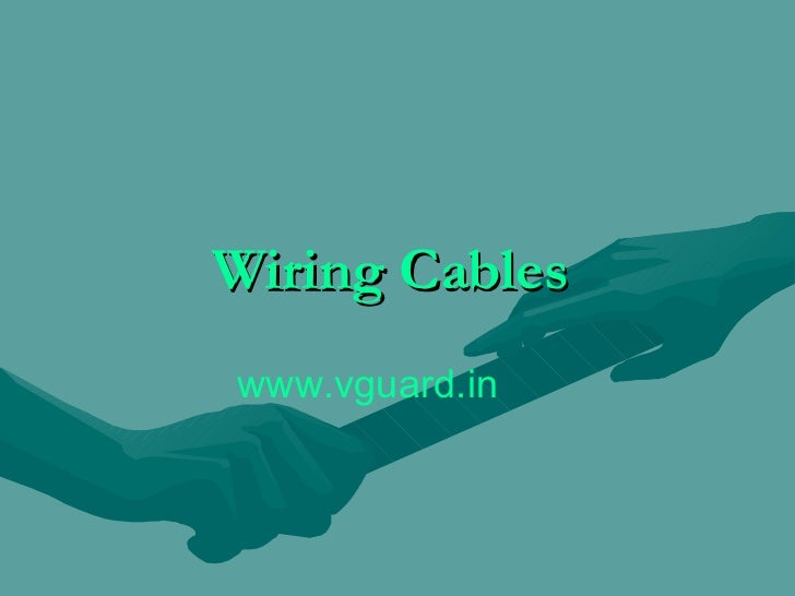 Wiring Cables  www.vguard.in