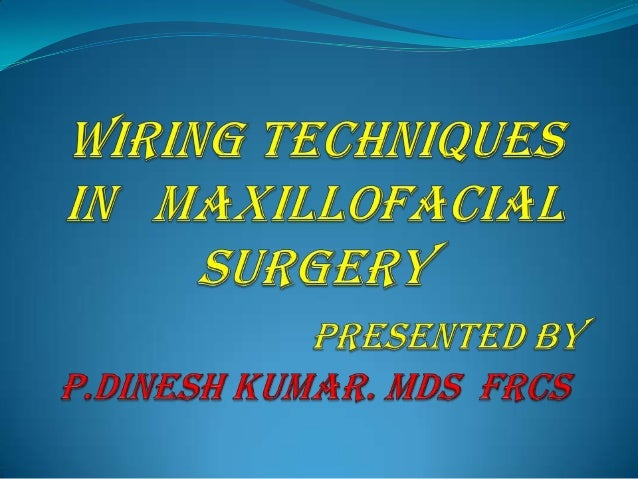 Brilliant Wiring Techniques In Maxillofacial Surgery Wiring Database Unre4X4Andersnl