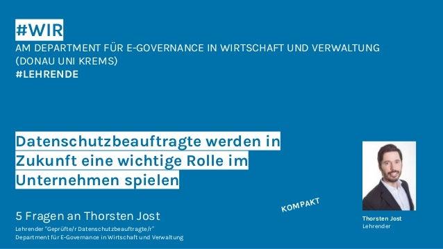 #WIR AM DEPARTMENT FÜR E-GOVERNANCE IN WIRTSCHAFT UND VERWALTUNG (DONAU UNI KREMS) #LEHRENDE Datenschutzbeauftragte werden...