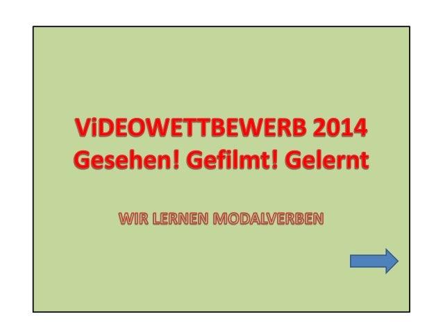 Welche Modalverben gibt es im Deutschen? • Schaut euch die Powtoon-Aufstellung aller Modalverben an: • http://www.powtoon....