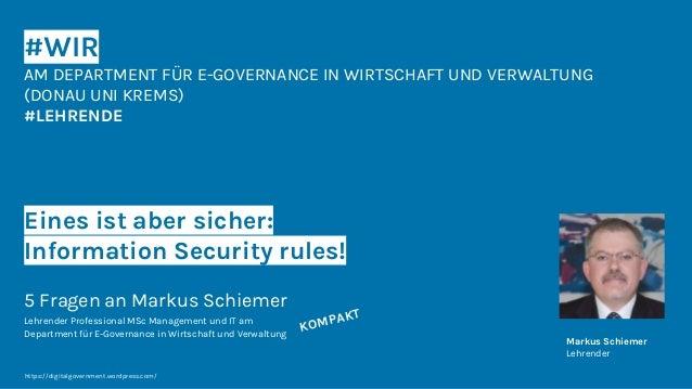 #WIR AM DEPARTMENT FÜR E-GOVERNANCE IN WIRTSCHAFT UND VERWALTUNG (DONAU UNI KREMS) #LEHRENDE Eines ist aber sicher: Inform...