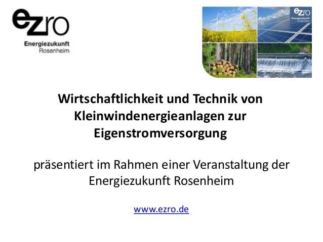 Wirtschaftlichkeit und Technik von Kleinwindenergieanlagen zur Eigenstromversorgung präsentiert im Rahmen einer Veranstalt...