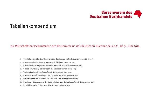 Tabellenkompendium zur Wirtschaftspressekonferenz des Börsenvereins des Deutschen Buchhandels e.V. am 3. Juni 2014 1. Gesc...
