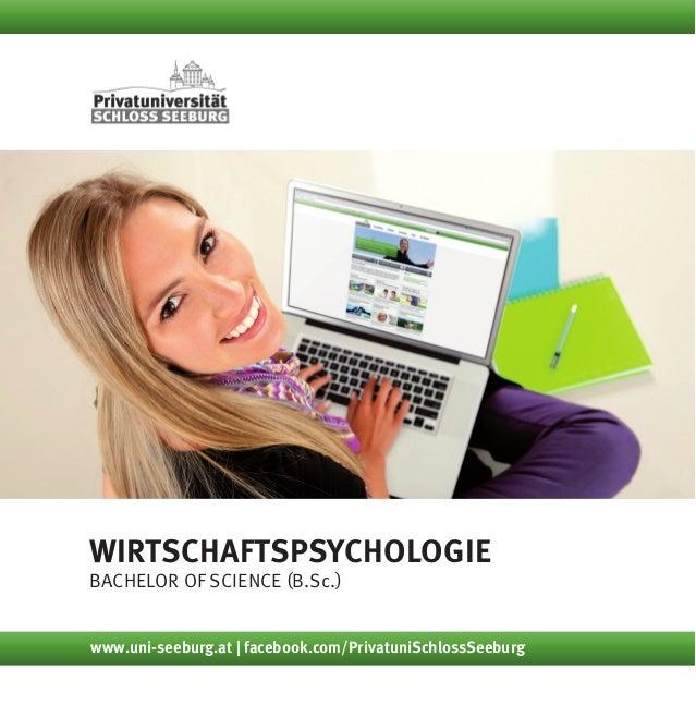 Wirtschaftspsychologie Bachelor of Science (B.Sc.) www.uni-seeburg.at | facebook.com/PrivatuniSchlossSeeburg