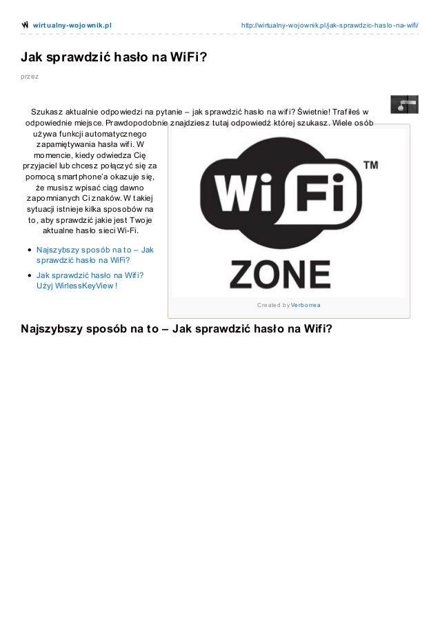 wirt ualny-wo jo wnik.pl  http://wirtualny-wo jo wnik.pl/jak-sprawdzic-haslo -na-wifi/  Jak sprawdzić hasło na WiFi? przez...