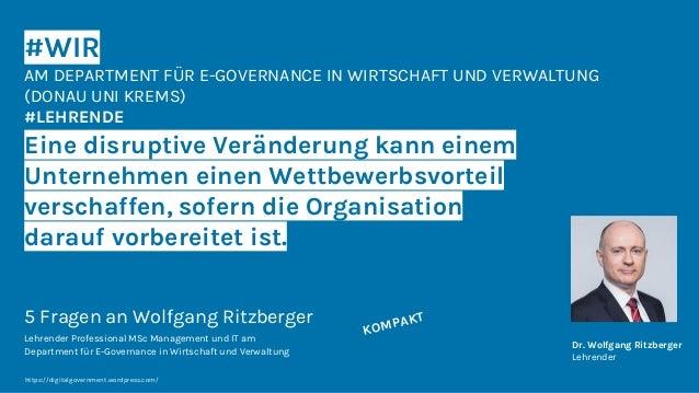 #WIR AM DEPARTMENT FÜR E-GOVERNANCE IN WIRTSCHAFT UND VERWALTUNG (DONAU UNI KREMS) #LEHRENDE Eine disruptive Veränderung k...