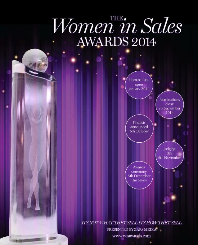 Its not what they sell its how they sell Presented by zars media www.wisawards.com Nominations open January 2014 Nominatio...