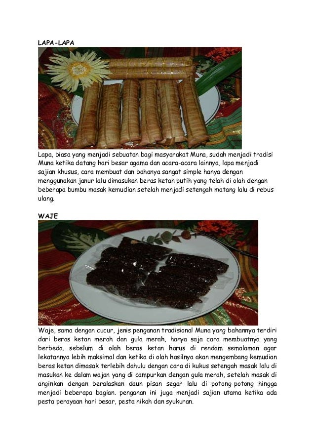 LAPA-LAPA  Lapa, biasa yang menjadi sebuatan bagi masyarakat Muna, sudah menjadi tradisi Muna ketika datang hari besar aga...