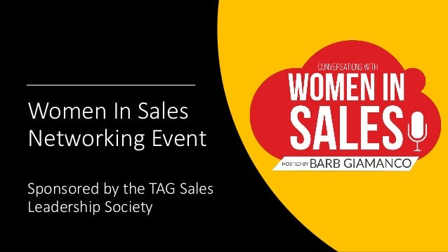 Women In Sales Networking Event Sponsored by the TAG Sales Leadership Society