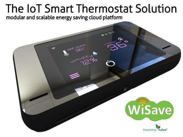 wisave iot smart thermostat italeaf. Black Bedroom Furniture Sets. Home Design Ideas