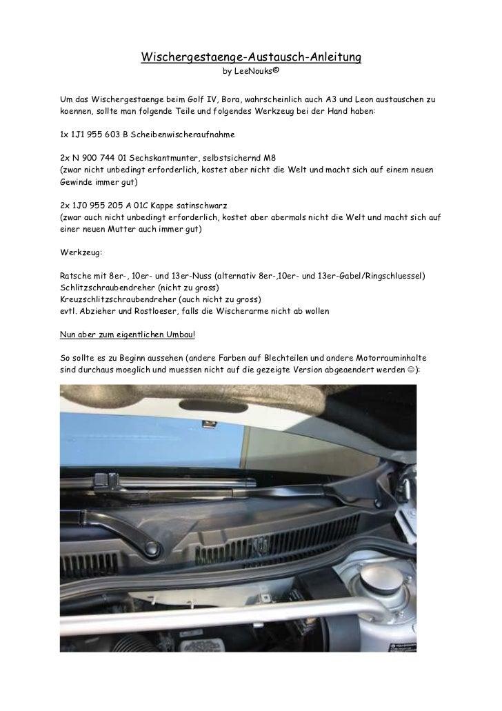 Wischergestaenge-Austausch-Anleitung                                        by LeeNouks©Um das Wischergestaenge beim Golf ...