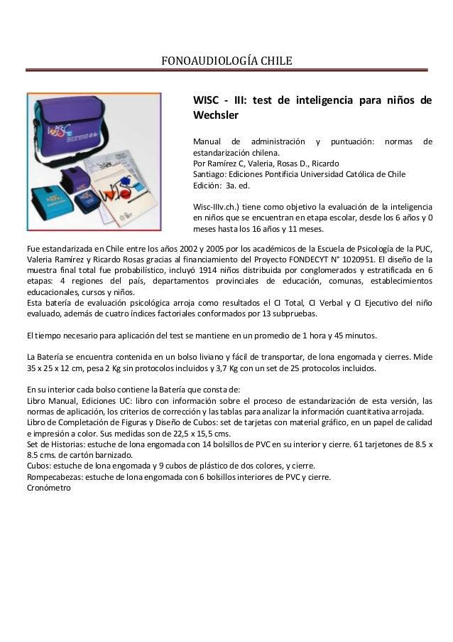 FONOAUDIOLOGÍA CHILEWISC - III: test de inteligencia para niños deWechslerManual de administración y puntuación: normas de...