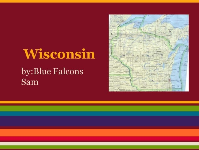 Wisconsinby:Blue FalconsSam