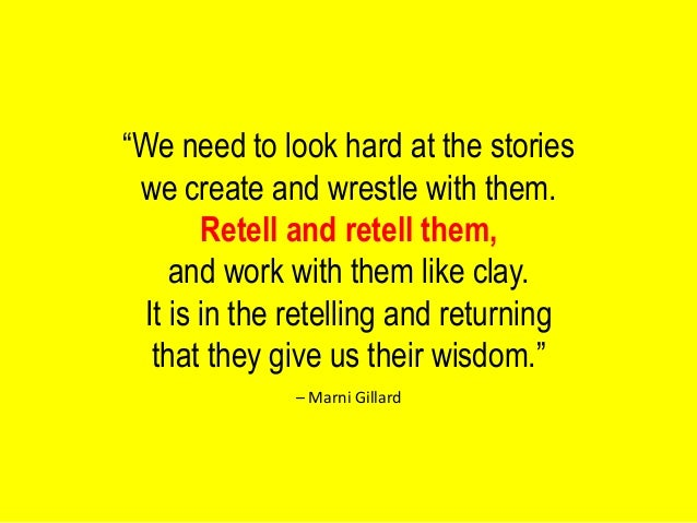 Quotes About Stories Fair Wisdom At Work Quotes About The Power Of Story