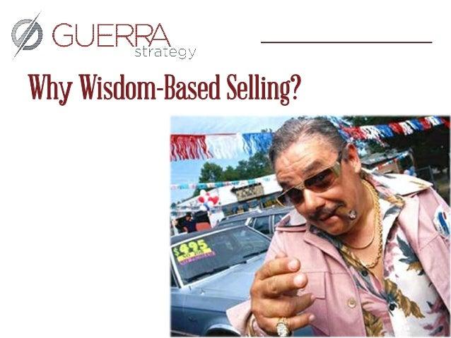 Wisdom Based Selling: 10 Principles for Effective Selling Slide 2