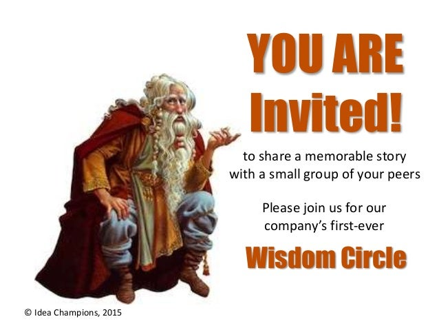 YOU ARE Invited! to share a memorable story with a small group of your peers Please join us for our company's first-ever ©...