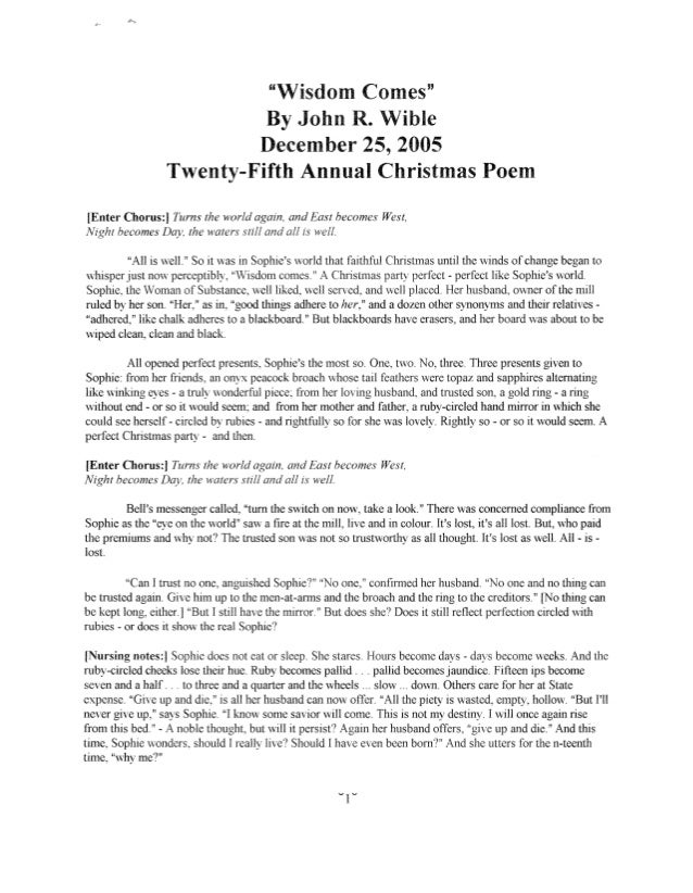 """Wisdom Comes"" By John R.  Wible December 25, 2005 Twenty-Fifth Annual Christmas Poem  [Enter Chorus: ] T ums the world ag..."