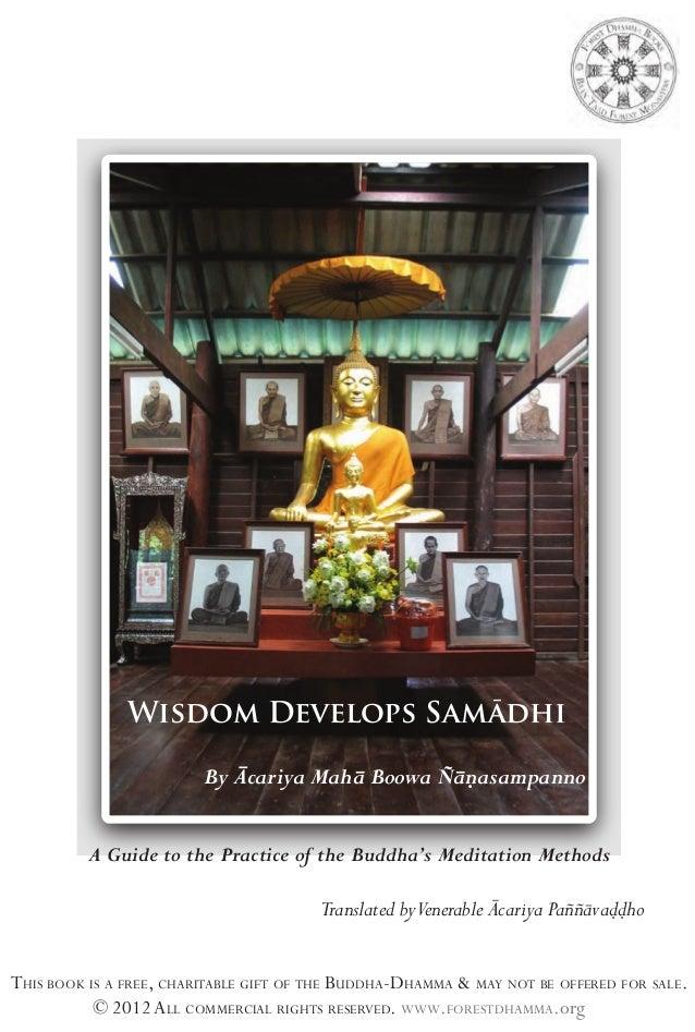 Wisdom Develops Samādhi By Ācariya Mahā Boowa Ñāṇasampanno A Guide to the Practice of the Buddha's Meditation Methods  Tra...