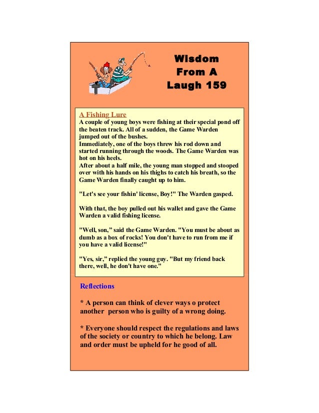 4WisdomFrom ALaugh 159A Fishing LureA couple of young boys were fishing at their special pond offthe beaten track. All of ...