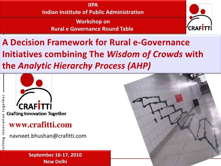 Wisdom of crowds and AHP for Rural eGovernance