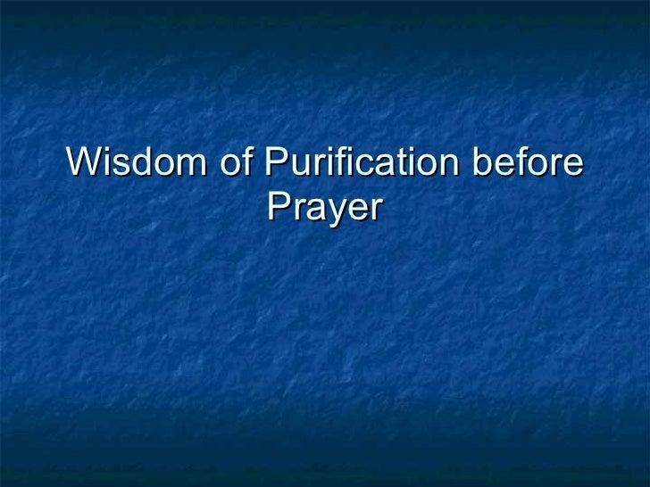 Wisdom of Purification before Prayer