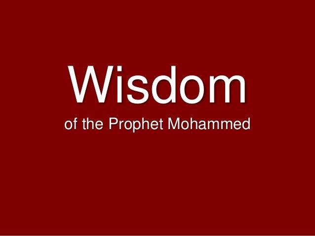 Wisdom of the Prophet Mohammed