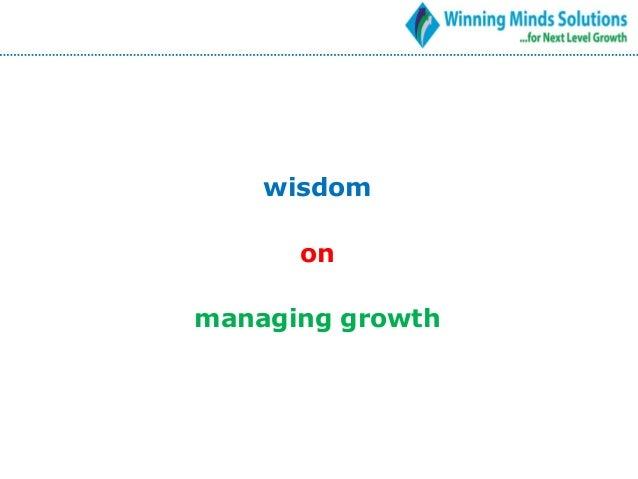 wisdom on managing growth