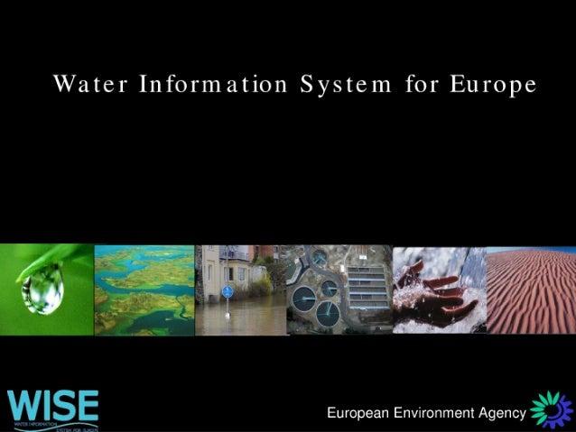 "Water Information System for Europe  , __ I - ,  n ,  I ' 7 /   1 _ k 3 . ,  K '1  !  o ;   "" /  '_-,3' t -— ' x  'I  Euro..."