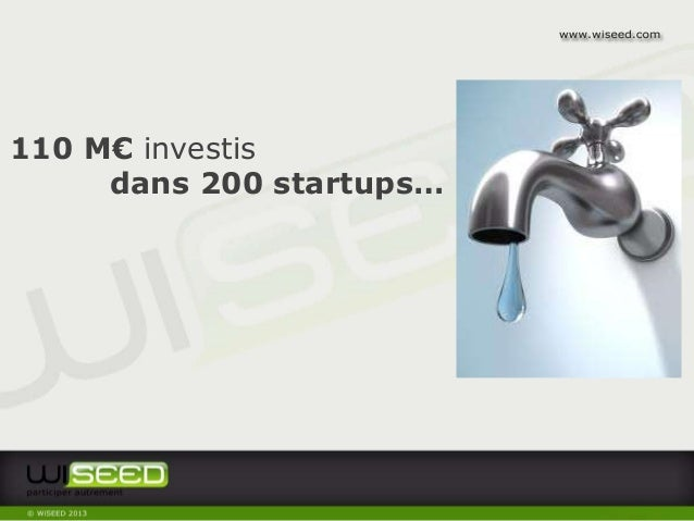 Présentation WiSEED (Equity-Based Crowdfunding) Slide 3
