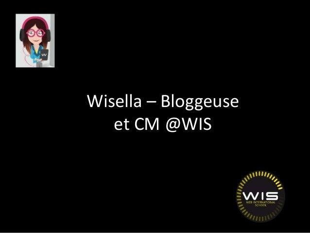 Wisella – Bloggeuse et CM @WIS