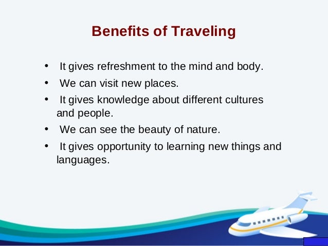 Benefits traveling