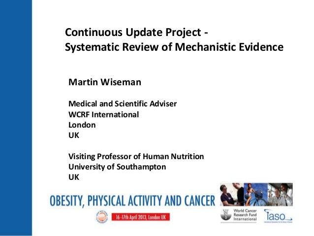 Martin WisemanMedical and Scientific AdviserWCRF InternationalLondonUKVisiting Professor of Human NutritionUniversity of S...